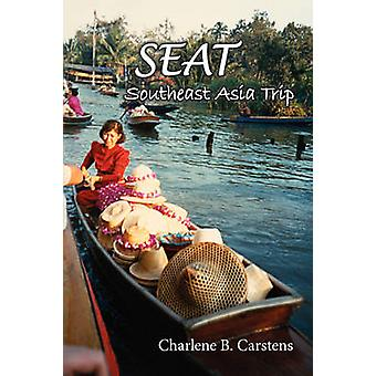 Seat Southeast Asia Trip by Carstens & Charlene B.