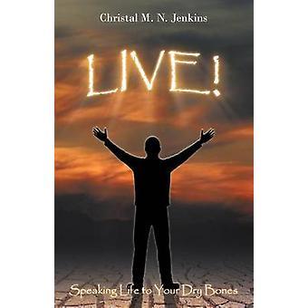 LIVE by Jenkins & Christal M.N.