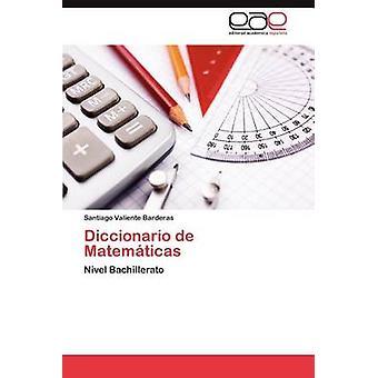قاموس ماتيماتيكاس دي سانتياغو آند بارديراس فالينتي