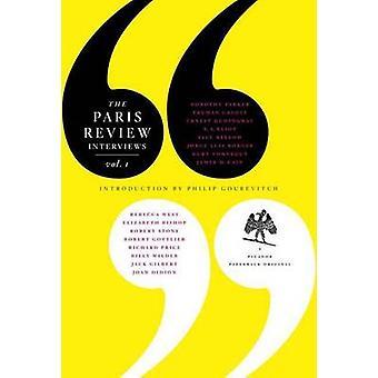 The Paris Review Interview - Volume 1 by The Paris Review - Philip Gou