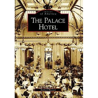 The Palace Hotel by Richard Harned - 9780738559698 Book