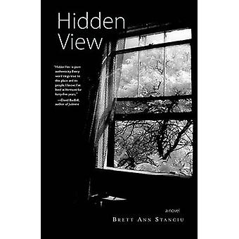 Hidden View by Brett Ann Stanciu - 9780996135702 Book