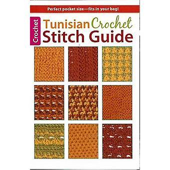 Tunisian Crochet Stitch Guide by Kim Guzman - 9781464707391 Book