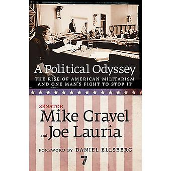 A Political Odyssey by Mike Gravel - 9781583228265 Book