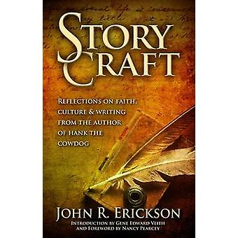 Story Craft - Reflections on Faith - Culture - and Writing from the Au