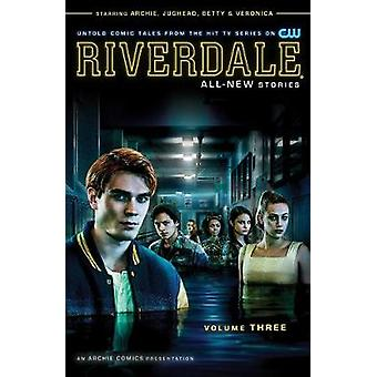 Riverdale Vol. 3 by Roberto Aguirre-Sacasa - 9781682558614 Book