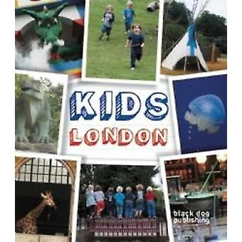 Kids London by Kate Trant - 9781908966131 Book