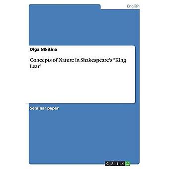 Concepts of Nature in Shakespeare's King Lear by Olga Nikitina - 9783
