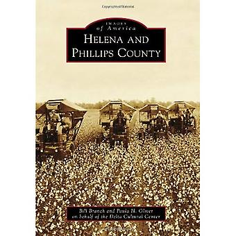Helena and Phillips County, Arkansas (Images of America Series)