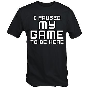 Funny i paused my game to be here t shirt retro gaming gamer slogan tee