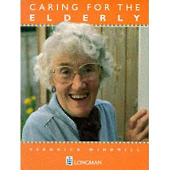 Caring for the Elderly by Veronica Windmill
