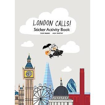Londen belt sticker activiteit boek door Gabby Dawnay & geïllustreerd door Alex Barrow
