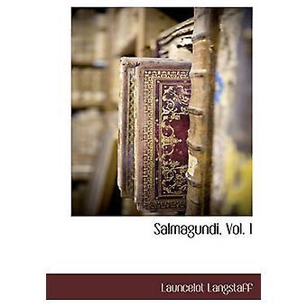 Salmagundi Vol. 1 by Langstaff & Launcelot