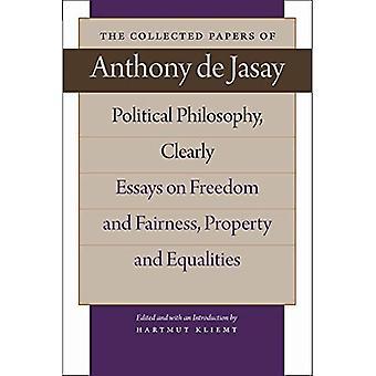 PHILOSOPHIE politique, clairement: essais sur la liberté et équité, propriété et ÉGALITÉS (Coll...