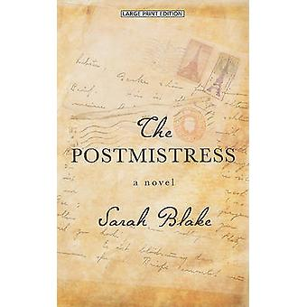 The Postmistress (large type edition) by Sarah Blake - 9781594134319
