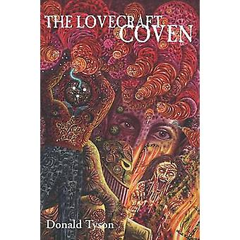 The Lovecraft Coven by Tyson & Donald