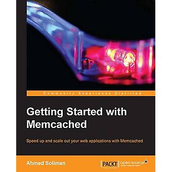 Getting Started with Memcached by Soliman Farghal & Ahmed