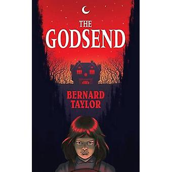 The Godsend Valancourt 20th Century Classics by Taylor & Bernard