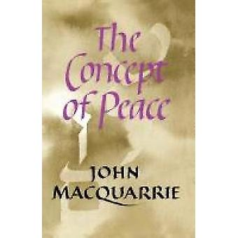 The Concept of Peace by MacQuarrie & John