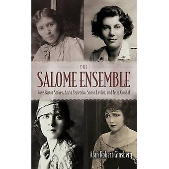 Salome Ensemble Rose Pastor Stokes Anzia Yezierska Sonya Levien and Jetta Goudal by Ginsberg & Alan Robert