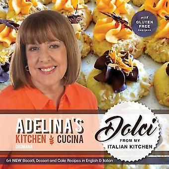 Adelinas Kitchen Dromana Dolci from my Italian Kitchen by Pulford & Adelina