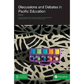 Discussions and Debates in Pacific Education by Dorovolomo & Jeremy