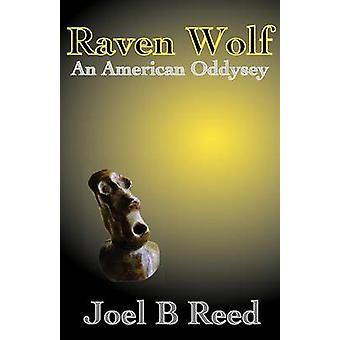 Raven Wolf by Reed & Joel B.