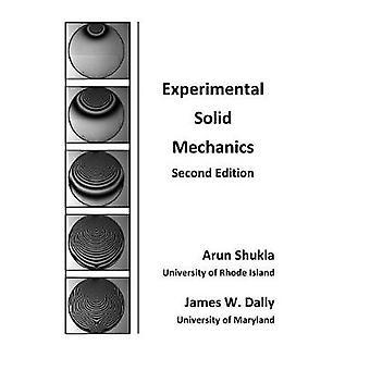 Experimental Solid Mechanics by Shukla & Arun