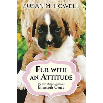 Fur With An Attitude by Howell & Susan