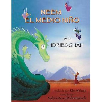 Neem el medio nio by Shah & Idries