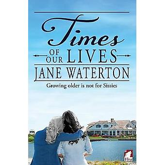 Times of Our Lives by Waterton & Jane