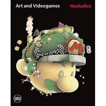 Neoludica  Art and Videogames 2011  1966 by Luca Traini & Edited by Debora Ferrari