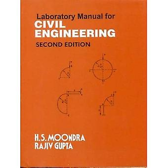 Laboratory Manual For Civil� Engineering