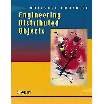 Engineering Distributed Objects by Wolfgang Emmerich - 9780471986577