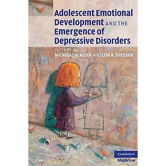Adolescent Emotional Development and the Emergence of Depressive Diso