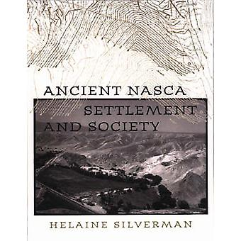 Ancient Nasca Settlement and Society by Helaine Silverman - 978087745