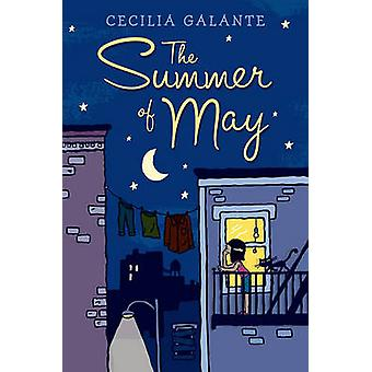 The Summer of May by Cecilia Galante - 9781416980230 Book