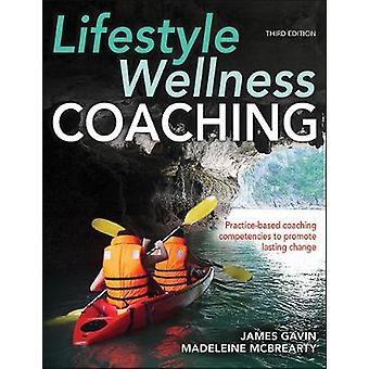 Livsstil Wellness Coaching 3rd Edition av James Gavin - 978149255963