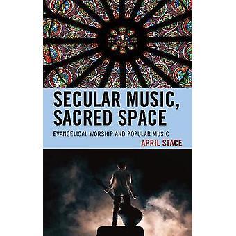 Sekulær musik - Sacred Space - Evangelisk tilbedelse og populærmusik b