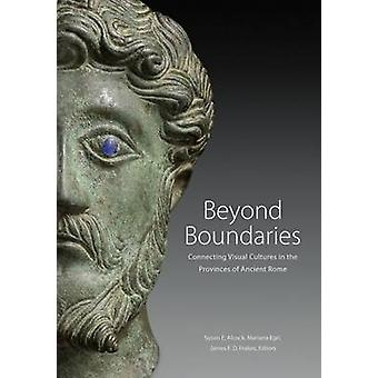 Beyond Boundaries - Connecting Visual Cultures in the Provinces of An