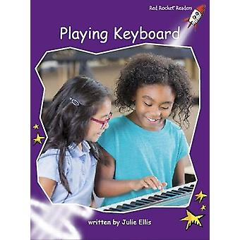 Playing Keyboard by Julie Ellis - 9781776540907 Book