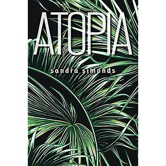 Atopia door Sandra Simonds