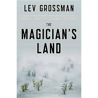 The Magician's Land by Lev Grossman - 9780670015672 Book