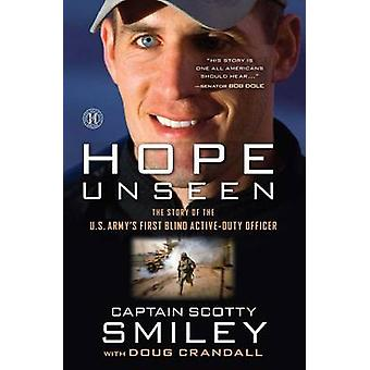 Hope Unseen by Scotty Smiley - 9781451672916 Book