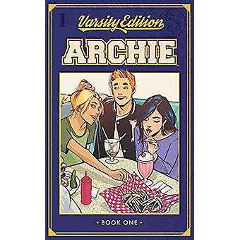 Archie - Varsity Edition Vol. 1 by Mark Waid - 9781682558393 Book