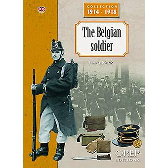 The Belgian Soldier by Pierre Lierneux - 9782815104296 Book