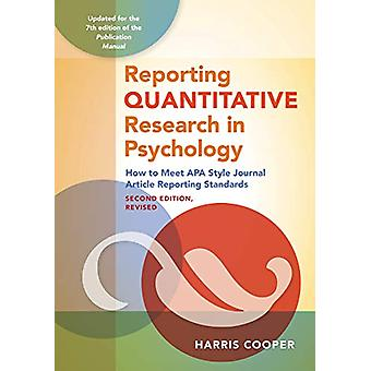 Reporting Quantitative Research in Psychology - How to Meet APA Style