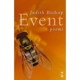 Event - Poems by Judith Bishop - 9781844712830 Book