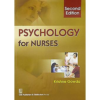 Psychology for Nurses by K. Gowda - 9788123928883 Book