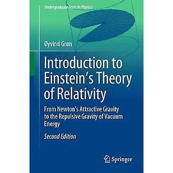 Introduction to Einstein's Theory of Relativity - From Newton's Attrac